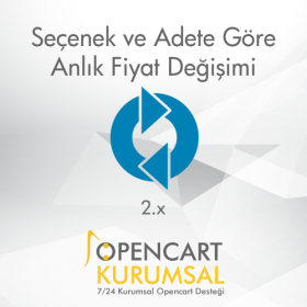 Opencart 2.x Seçeneğe ve Adete Göre Anlık Fiyat Değiştirme