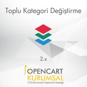 Opencart 2.x Toplu Kategori Değiştirme Pro